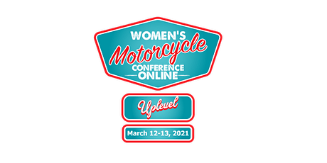 Women's Motorcycle Conference *Online* - Uplevel tickets