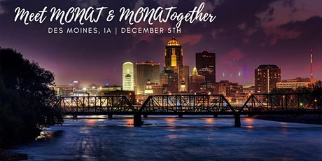 Meet MONAT & MONATogether | Des Moines, IA tickets