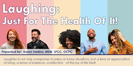 Laughing: Just For The Health Of It! tickets