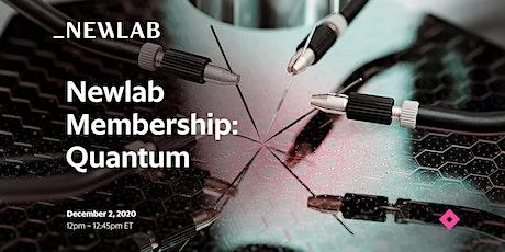 Newlab Membership: Quantum tickets