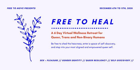 Free To Heal // Queer, Trans & Non-Binary Virtual Retreat tickets