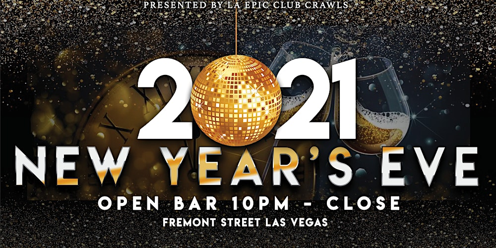 2020 2021 New Year S Eve Las Vegas Fremont Street Party Tickets Thu Dec 31 2020 At 8 00 Pm Eventbrite