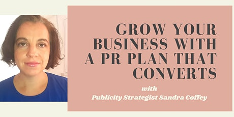 Increase Your Visibility -  8 elements of a PR Plan that converts tickets