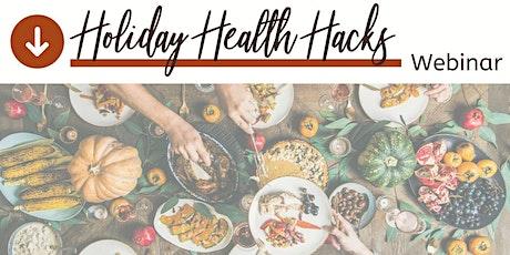 Holiday Health Hacks tickets