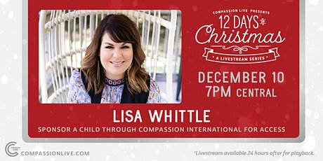 12 Days of Christmas - A Livestream Series | Lisa Whittle tickets