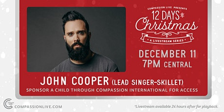 12 Days of Christmas - A Livestream Series | John Cooper of Skillet tickets