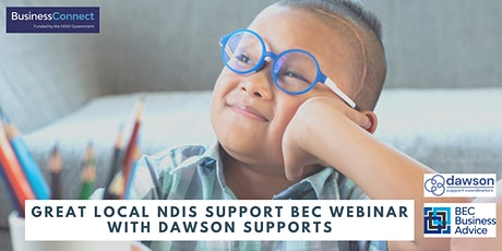 Great Local NDIS Support BEC Webinar with Dawson Supports tickets