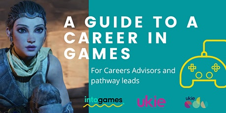 Careers in Games - Levelling up your advice for students. tickets