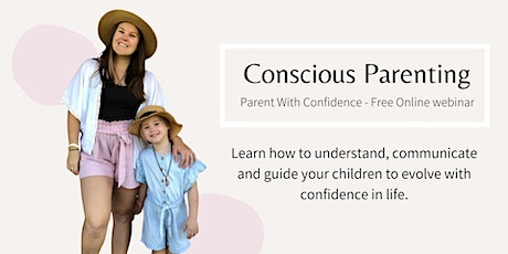 Conscious Parenting- Parent With Confidence tickets