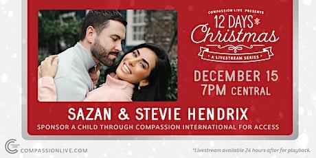 12 Days of Christmas - A Livestream Series | Sazan and Stevie Hendrix tickets