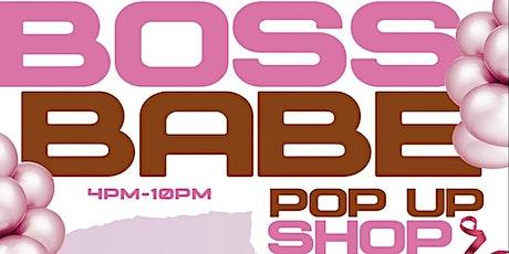 BOSS BABE Pop Up Shop tickets