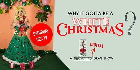 Rice Rockettes present: Why It Gotta Be A WHITE CHRISTMAS? tickets