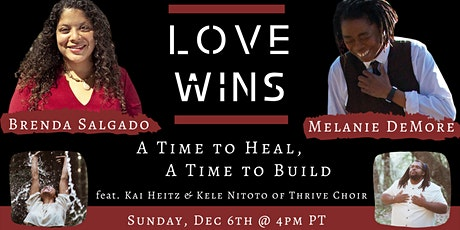Love Wins: A Time to Heal, A Time to Build tickets