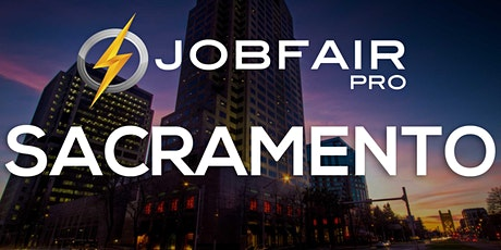 Sacramento Virtual Job Fair February 11, 2021 tickets