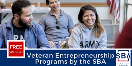 Veteran Entrepreneurship Programs by the SBA tickets