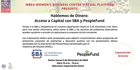 Hablemos de dinero: acceso a capital con SBA y PeopleFund boletos