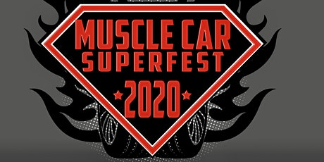Muscle Car Superfest 2020 presented by Blue Line Auto Glass tickets