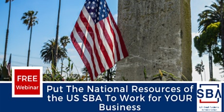 Put The National Resources of the US SBA To Work for YOUR Business tickets