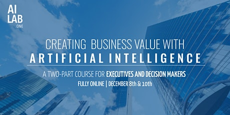 Creating Business Value with Artificial Intelligence tickets