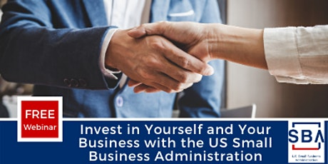 Invest in Yourself and Your Business with the US Small Business Administrat tickets