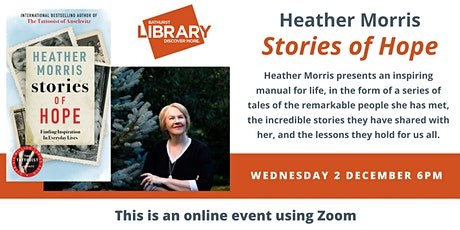 """Stories of Hope"" author talk with Heather Morris tickets"