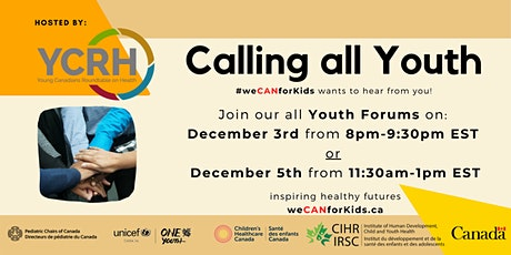 Young Canadians Roundtable for Health (YCRH) Youth Forum: #WeCANforKids tickets