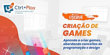 Oficina de Games - de 10 a 14 anos - Presencial ou Ao vivo e Online