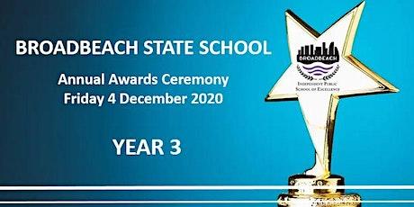 YEAR 3 Awards Ceremony tickets