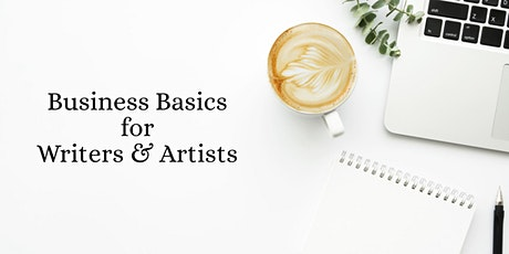 Business Basics for Writers & Artists tickets