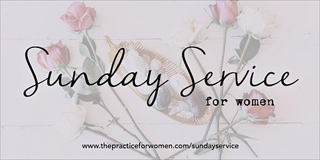 Sunday Service for Women tickets