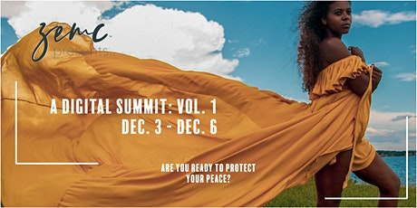 ZEMC Presents... A Digital Summit: Vol. I tickets