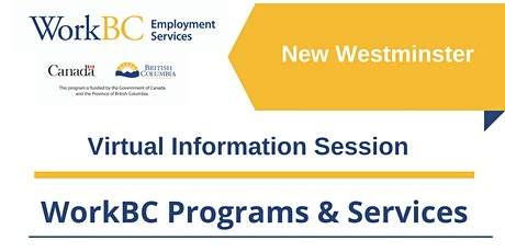 WorkBC New Westminster Virtual Information Session tickets