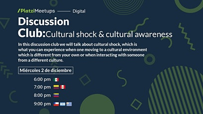Discussion Club: Cultural Shock & Cultural Awareness tickets