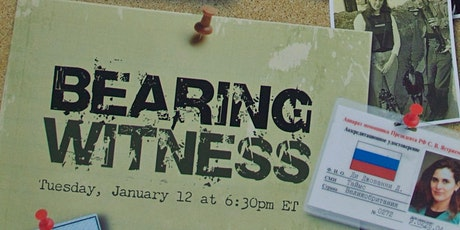 """""""Bearing Witness"""" Documentary Screening and Panel tickets"""
