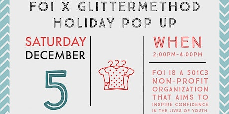 Donate, Shop and Be Merry: FOI x Glittermethod Holiday Pop Up tickets