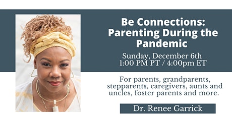 Be Connections: Parenting During the Pandemic tickets