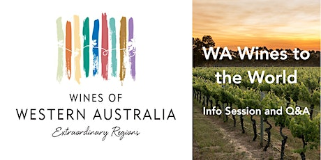 WA Wines to the World: Info Session and Q&A tickets
