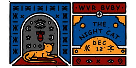 WVR BVBY at The Night Cat tickets
