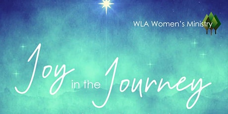 Women's Advance Christmas Event: Joy in the Journey tickets