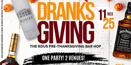 DRANKSGIVING: THE RDU'S OFFICIAL PRE-THANKSGIVING BAR HOP tickets