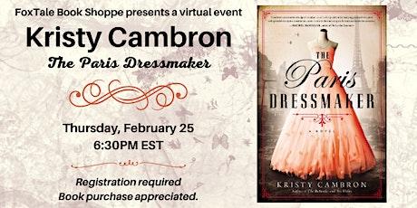Kristy Cambron, The Paris Dressmaker Virtual tickets