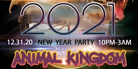 ANIMAL KINGDOM New Year Party tickets
