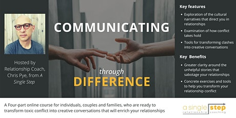 Communicating Through Difference (4-Part Evening Course) tickets