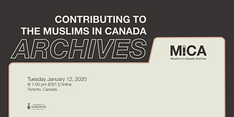 Contributing to the Muslims in Canada Archives tickets