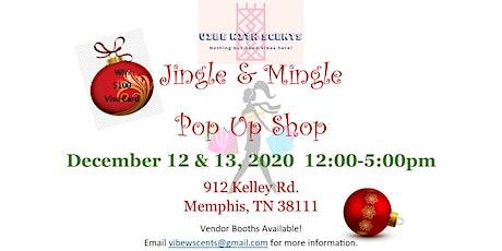Jingle & Mingle Pop-up Shop tickets