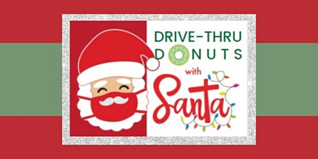 Drive-thru Donuts with Santa tickets