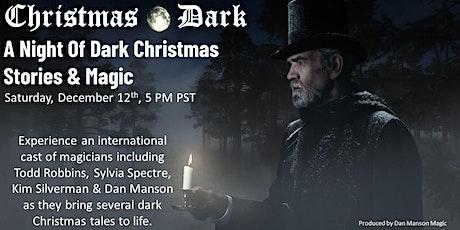 Christmas Dark: An Evening Of Dark Magical Storytelling tickets