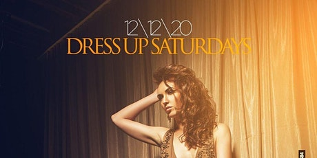Dress Up Saturdays tickets