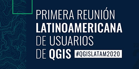 QGIS LATAM 2020 boletos