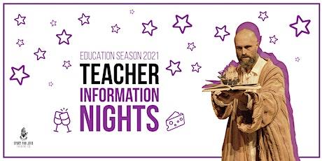Teacher Information Night | Education Season 2021 (In-Person) tickets